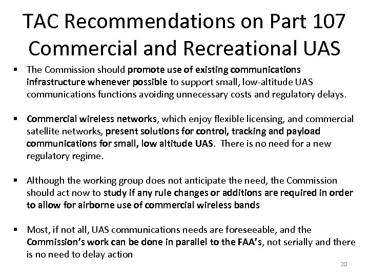 TAC Recommendations on Part 107 Commercial and Recreational UAS § The Commission should promote