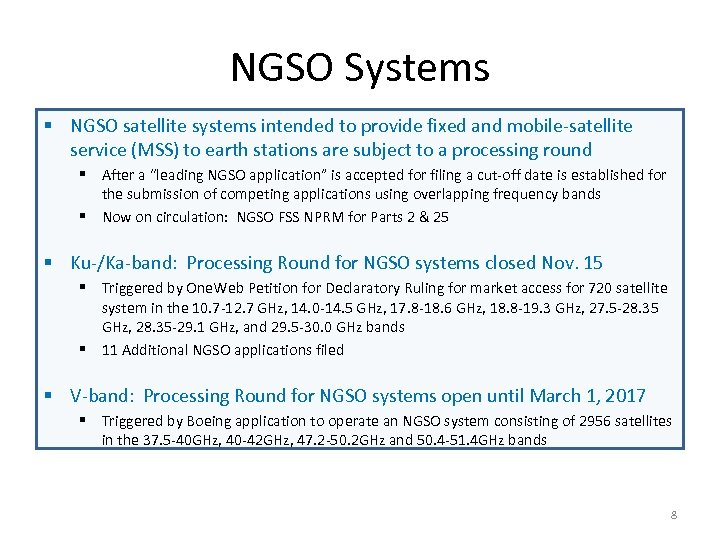 NGSO Systems § NGSO satellite systems intended to provide fixed and mobile-satellite service (MSS)