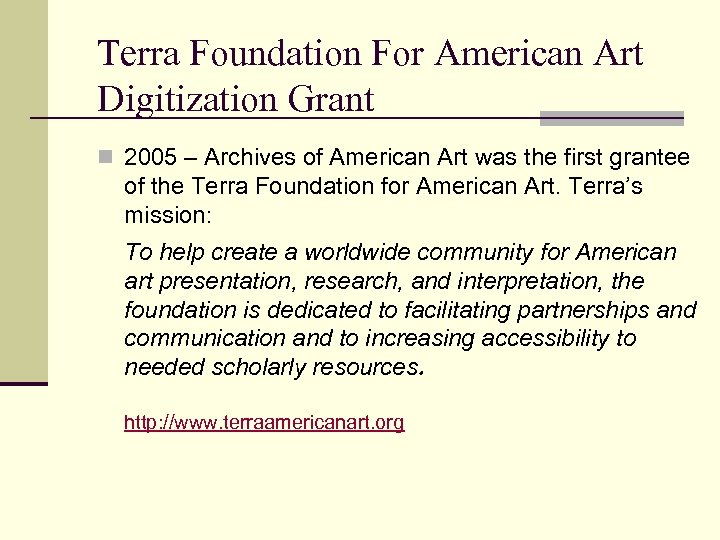 Terra Foundation For American Art Digitization Grant n 2005 – Archives of American Art