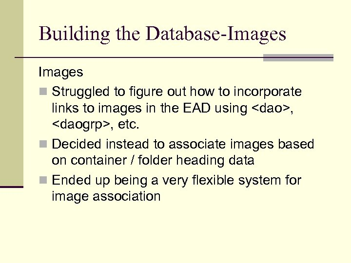 Building the Database-Images n Struggled to figure out how to incorporate links to images