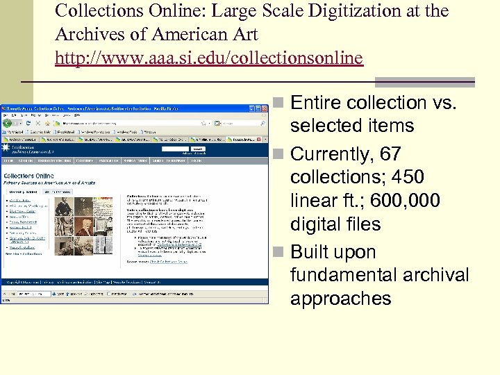 Collections Online: Large Scale Digitization at the Archives of American Art http: //www. aaa.