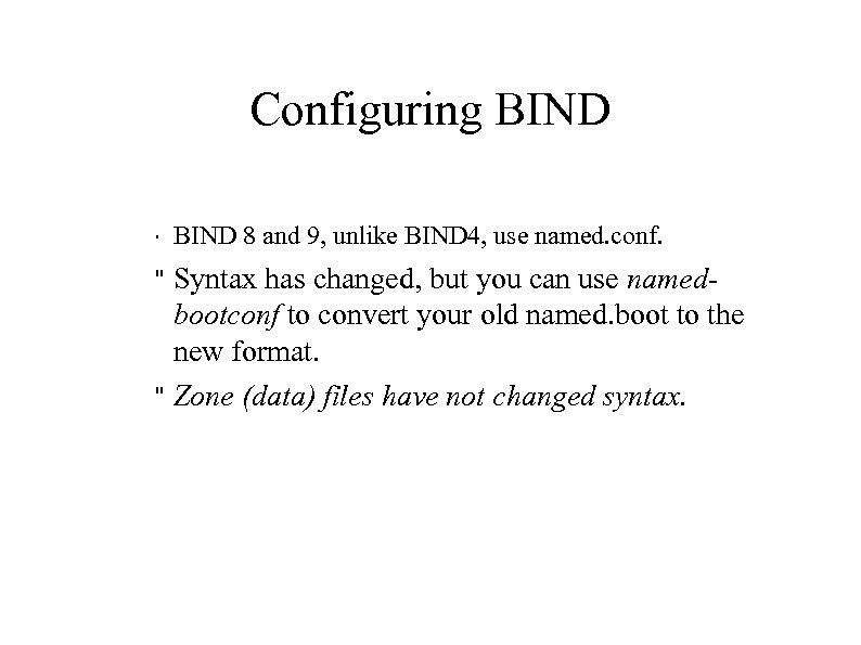 Configuring BIND