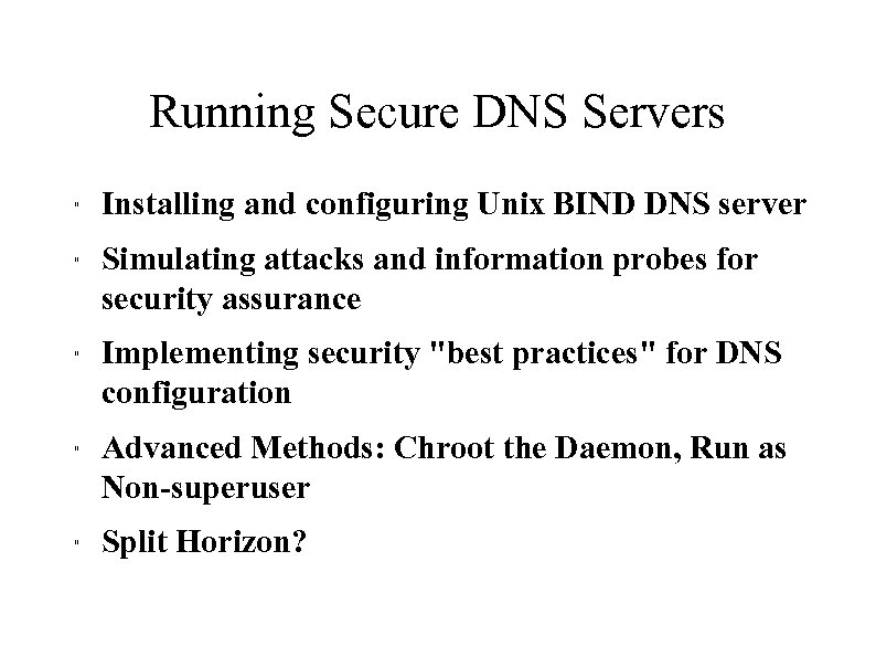Running Secure DNS Servers