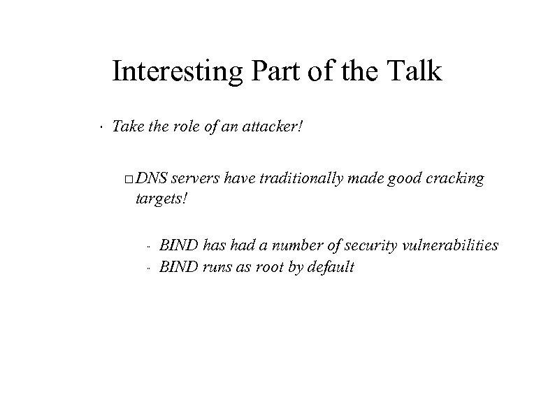 Interesting Part of the Talk