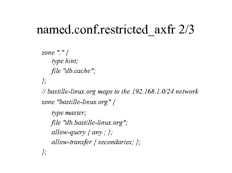 named. conf. restricted_axfr 2/3 zone