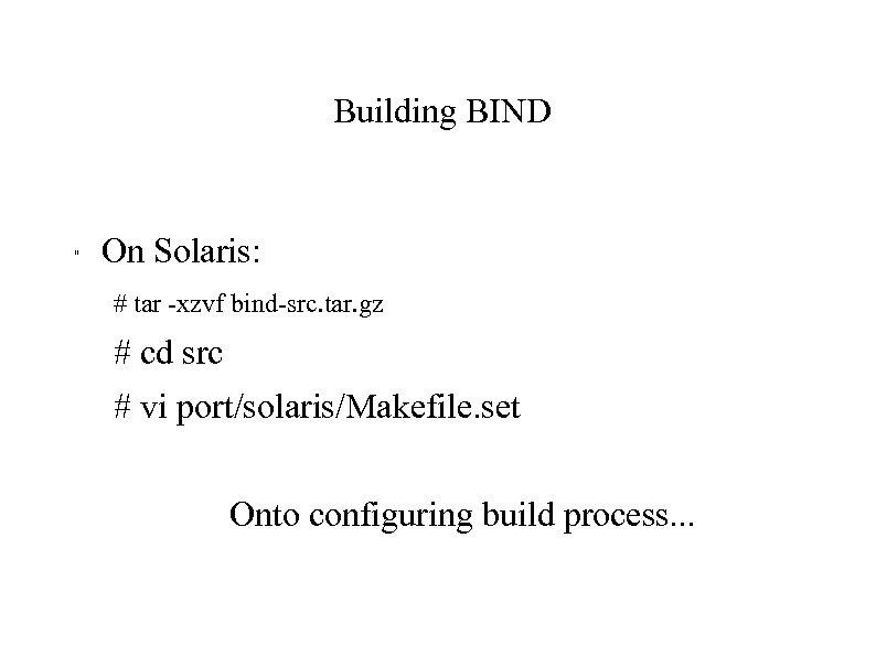 Building BIND