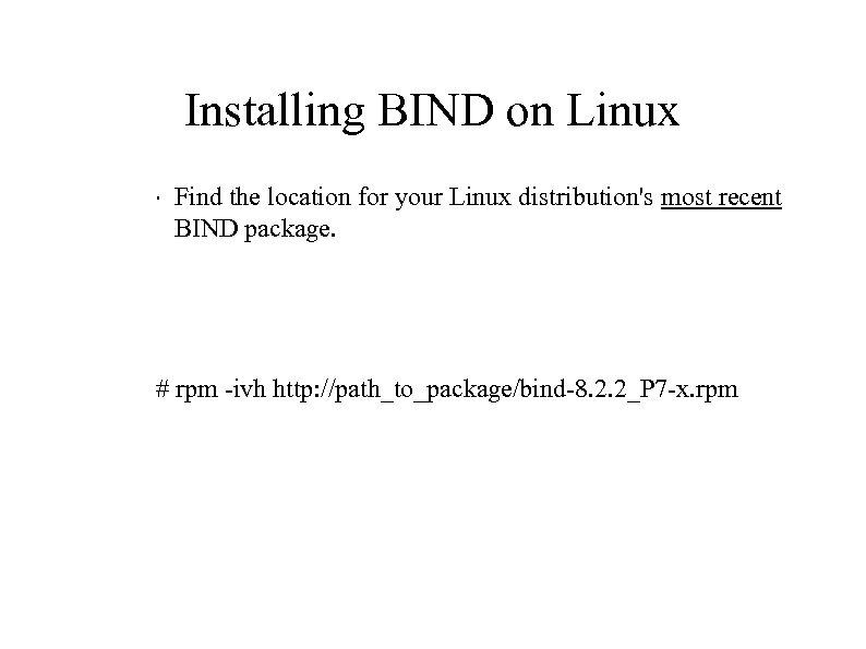 Installing BIND on Linux