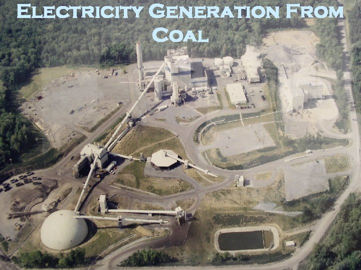 Electricity Generation From Coal