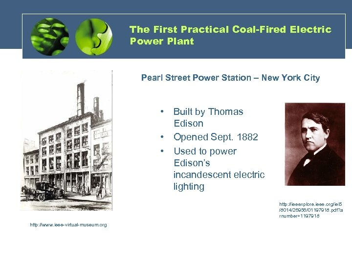 The First Practical Coal-Fired Electric Power Plant Pearl Street Power Station – New York