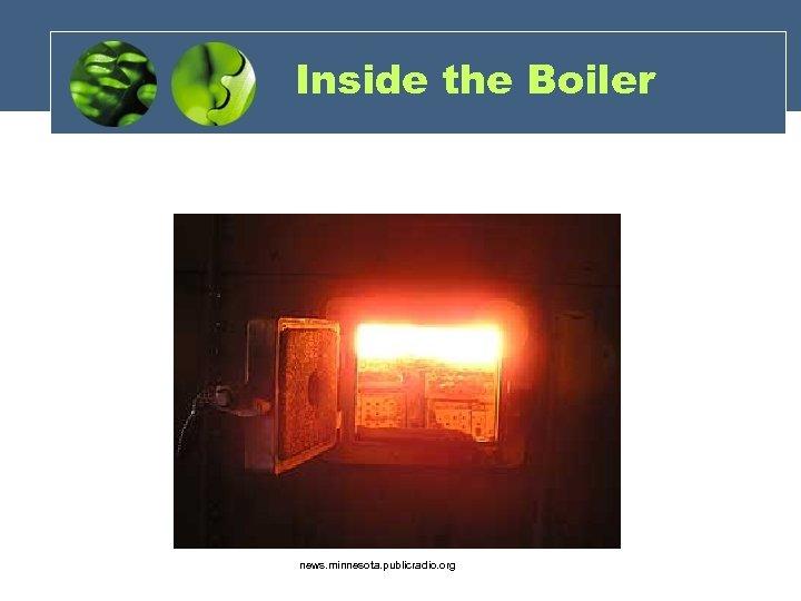 Inside the Boiler news. minnesota. publicradio. org