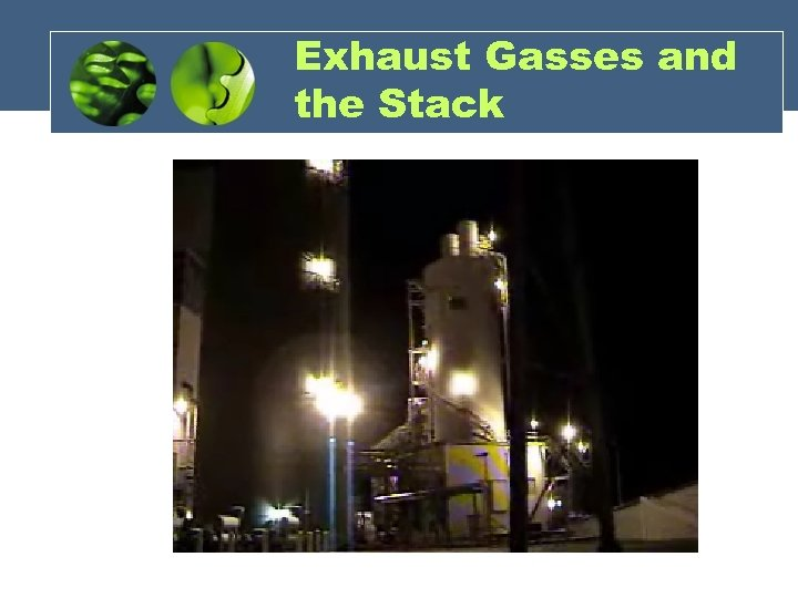 Exhaust Gasses and the Stack