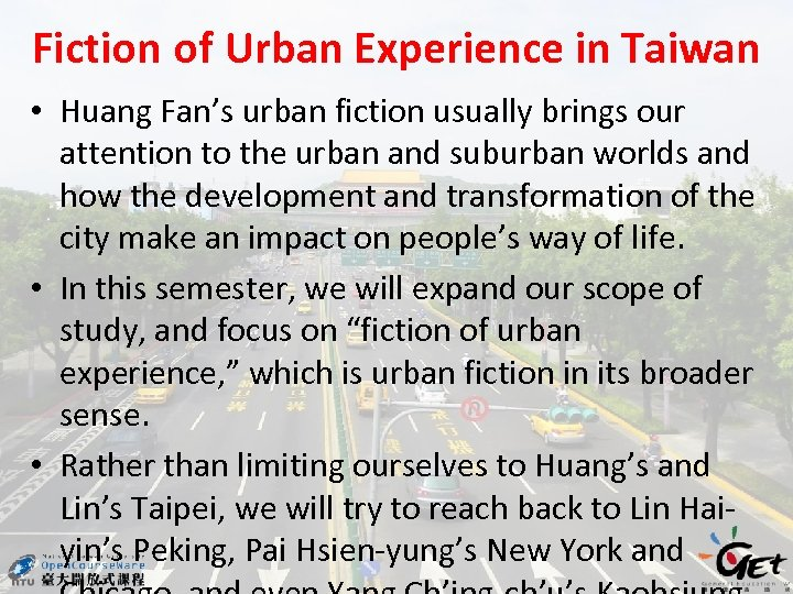 Fiction of Urban Experience in Taiwan • Huang Fan's urban fiction usually brings our