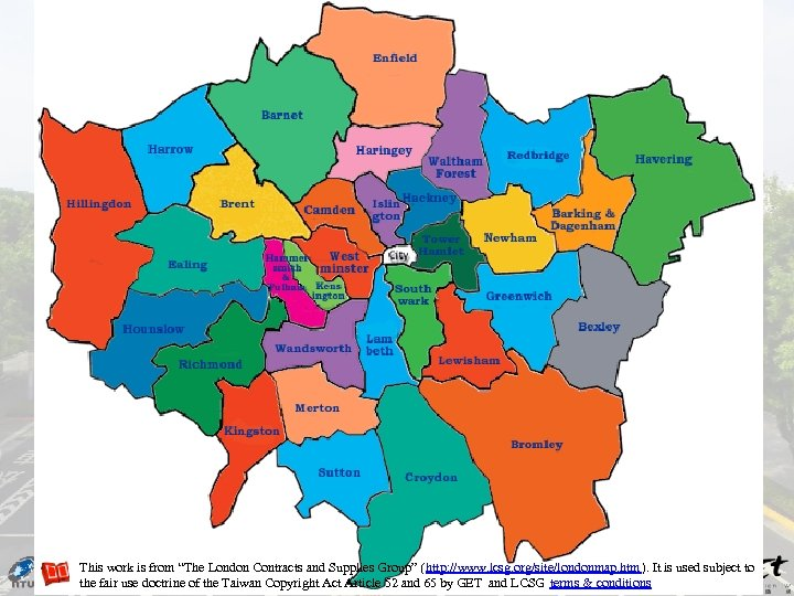 """This work is from """"The London Contracts and Supplies Group"""" (http: //www. lcsg. org/site/londonmap."""