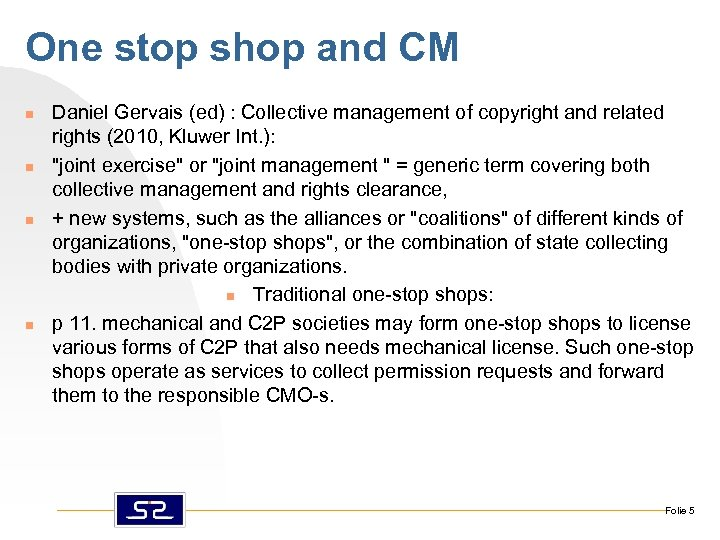 One stop shop and CM n n Daniel Gervais (ed) : Collective management of