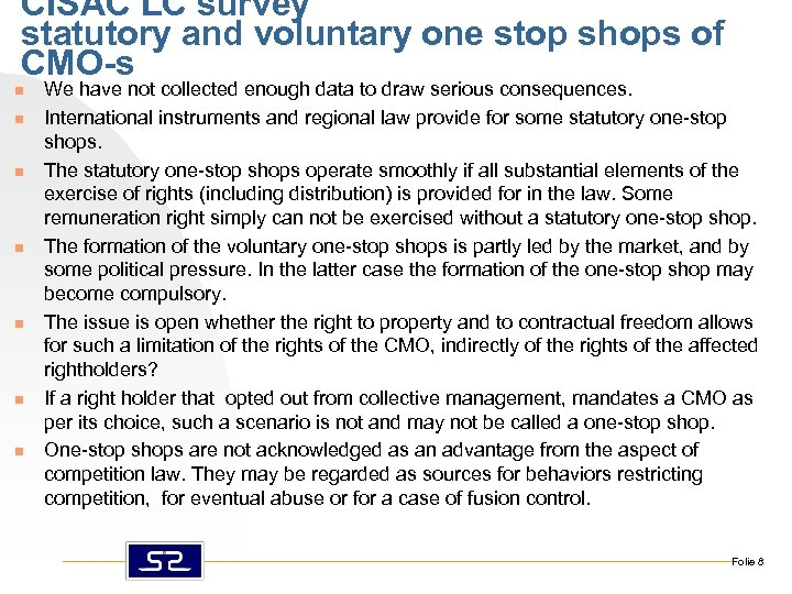 CISAC LC survey statutory and voluntary one stop shops of CMO-s n n n