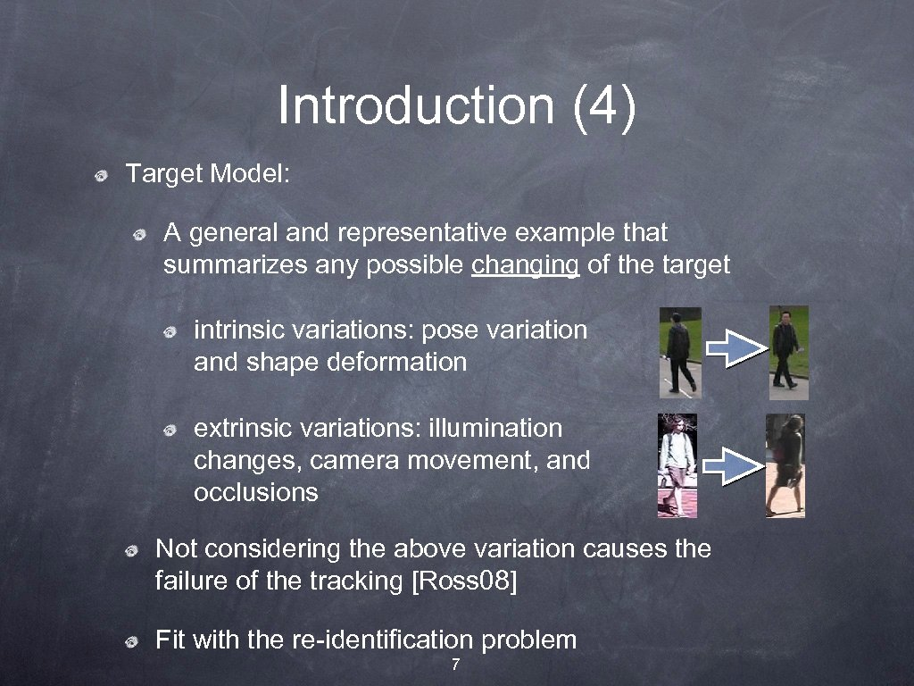 Introduction (4) Target Model: A general and representative example that summarizes any possible changing