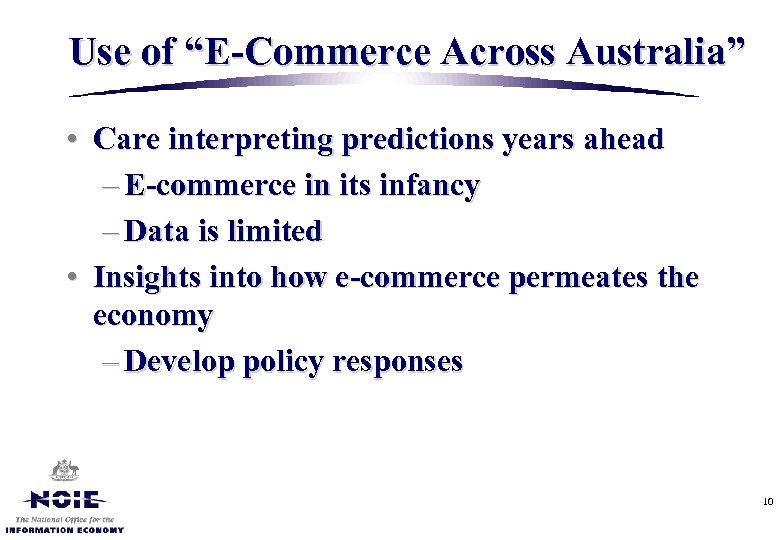 "Use of ""E-Commerce Across Australia"" • Care interpreting predictions years ahead – E-commerce in"