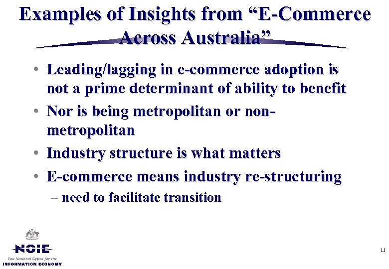 """Examples of Insights from """"E-Commerce Across Australia"""" • Leading/lagging in e-commerce adoption is not"""