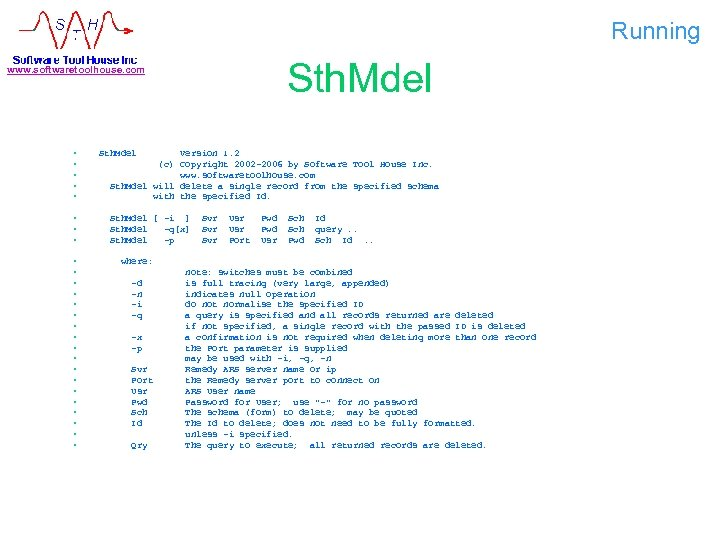 Running Sth. Mdel www. softwaretoolhouse. com • • • • • • • Sth.