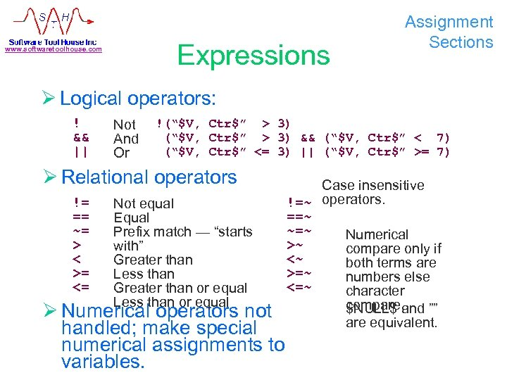Expressions www. softwaretoolhouse. com Assignment Sections Ø Logical operators: ! && || Not And