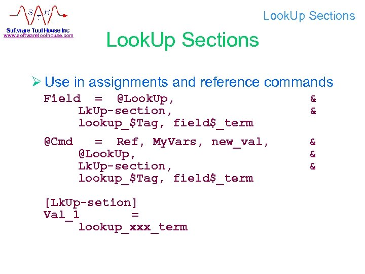 Look. Up Sections www. softwaretoolhouse. com Look. Up Sections Ø Use in assignments and