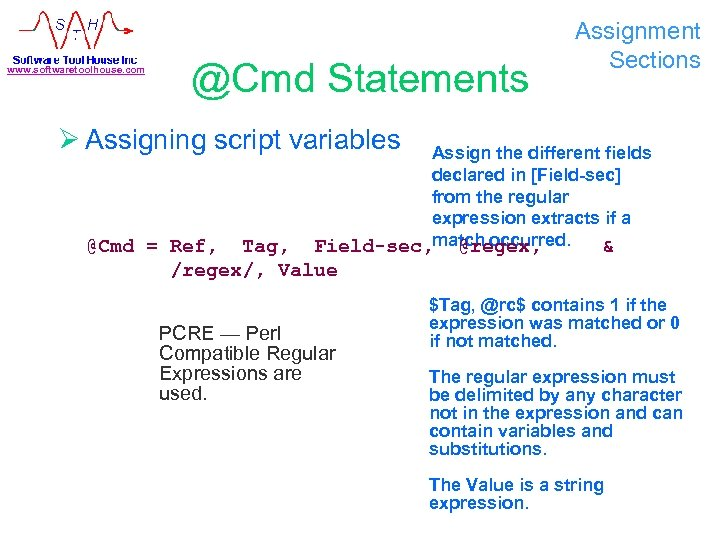 www. softwaretoolhouse. com @Cmd Statements Assignment Sections Ø Assigning script variables Assign the different