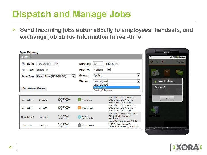 Dispatch and Manage Jobs > Send incoming jobs automatically to employees' handsets, and exchange
