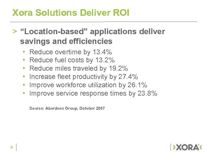 "Xora Solutions Deliver ROI > ""Location-based"" applications deliver savings and efficiencies • • •"