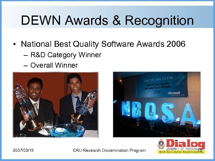 DEWN Awards & Recognition • National Best Quality Software Awards 2006 – R&D Category