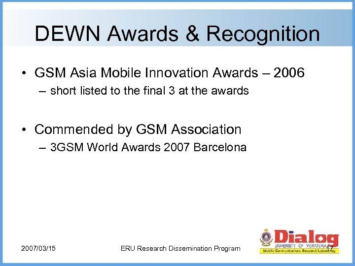DEWN Awards & Recognition • GSM Asia Mobile Innovation Awards – 2006 – short