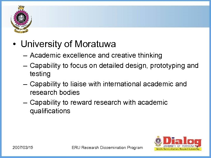 • University of Moratuwa – Academic excellence and creative thinking – Capability to