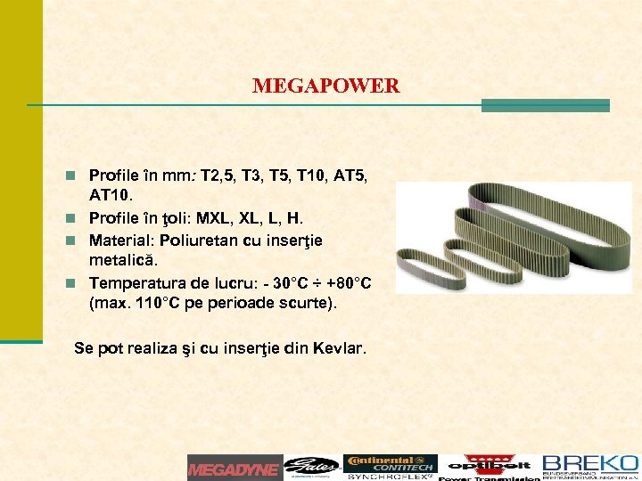 MEGAPOWER n Profile în mm: T 2, 5, T 3, T 5, T 10,