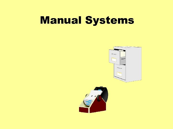 Manual Systems