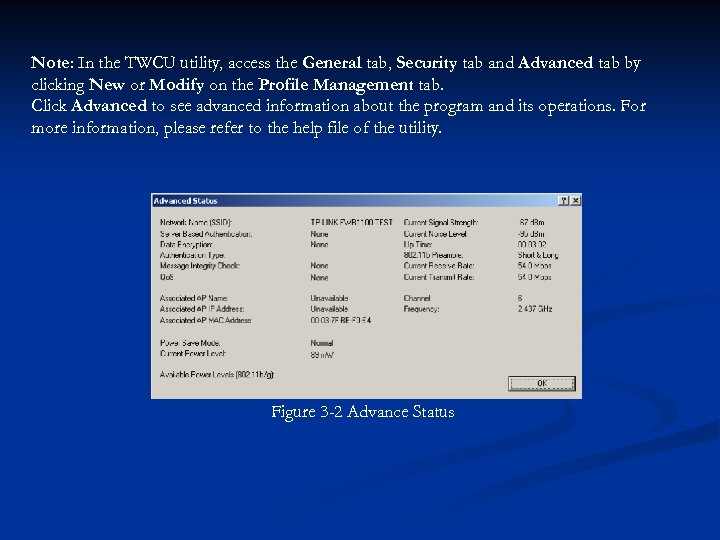 Note: In the TWCU utility, access the General tab, Security tab and Advanced tab