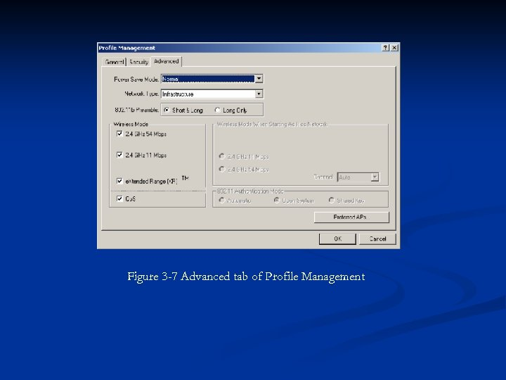 Figure 3 -7 Advanced tab of Profile Management
