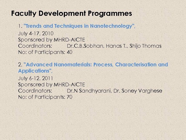 Faculty Development Programmes 1.