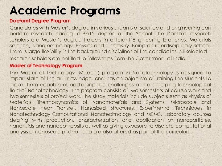 Academic Programs Doctoral Degree Program Candidates with Master's degree in various streams of science