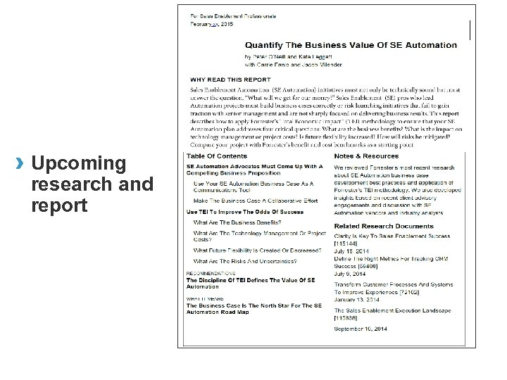› Upcoming research and report