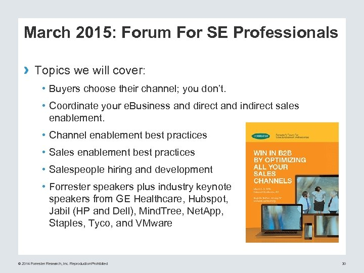 March 2015: Forum For SE Professionals › Topics we will cover: • Buyers choose