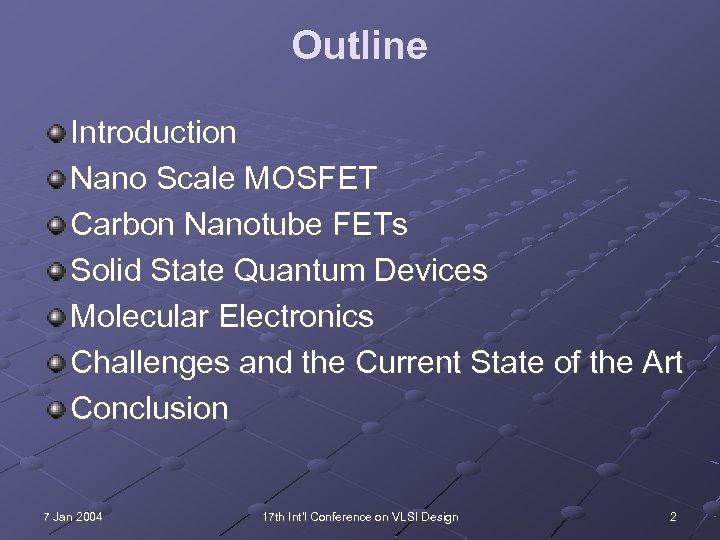 A Tutorial on Emerging Nanotechnology Devices Tezaswi Raja