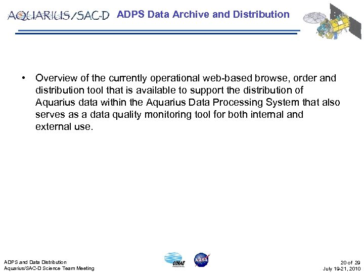 ADPS Data Archive and Distribution • Overview of the currently operational web-based browse, order
