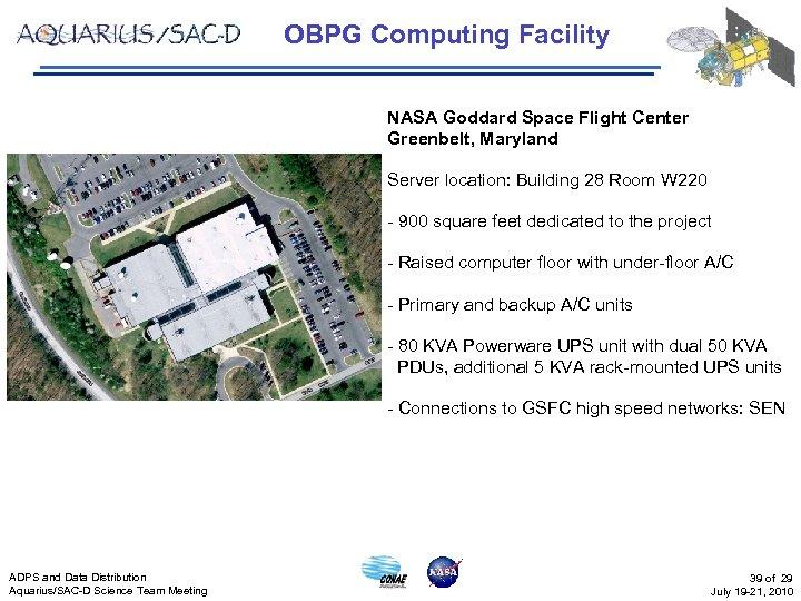 OBPG Computing Facility NASA Goddard Space Flight Center Greenbelt, Maryland Server location: Building 28