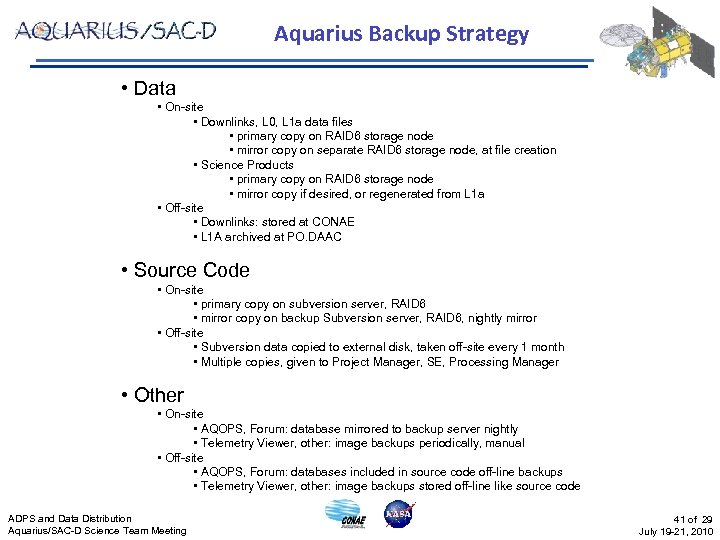 Aquarius Backup Strategy • Data • On-site • Downlinks, L 0, L 1 a