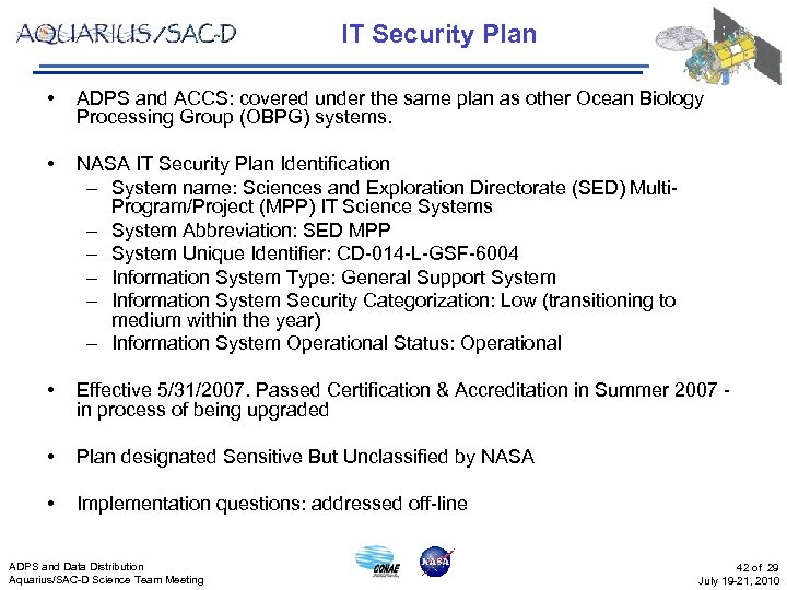 IT Security Plan • ADPS and ACCS: covered under the same plan as other