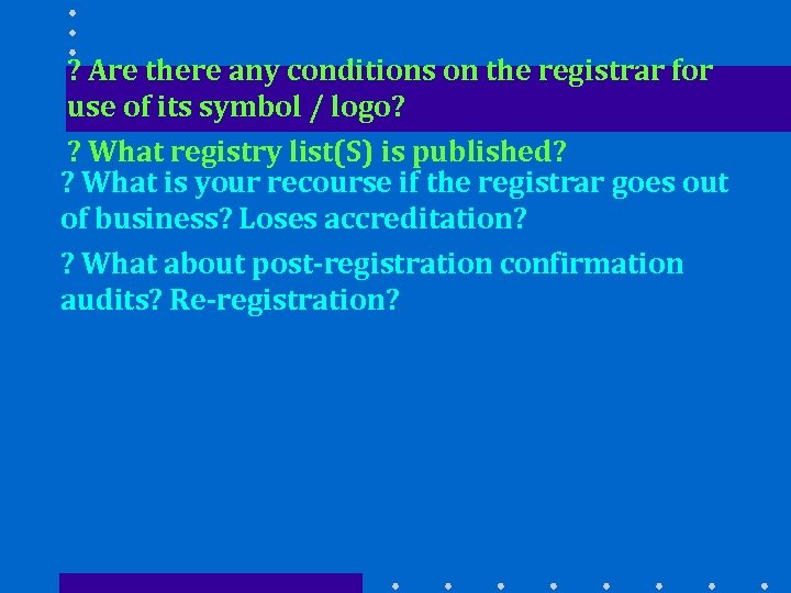 ? Are there any conditions on the registrar for use of its symbol /