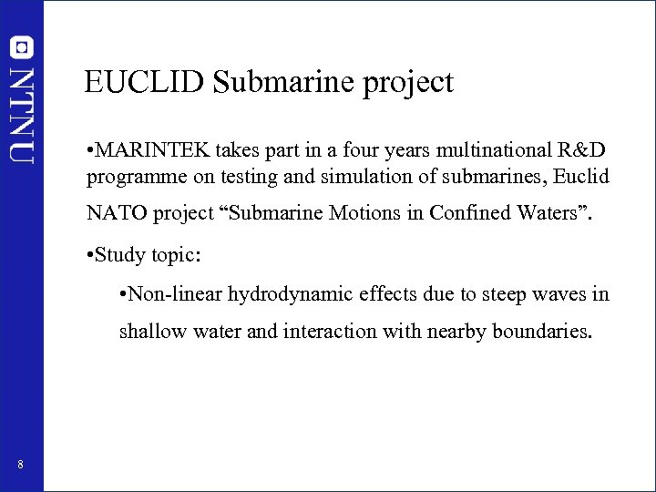 EUCLID Submarine project • MARINTEK takes part in a four years multinational R&D programme