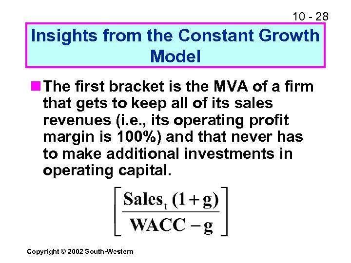 10 - 28 Insights from the Constant Growth Model n The first bracket is