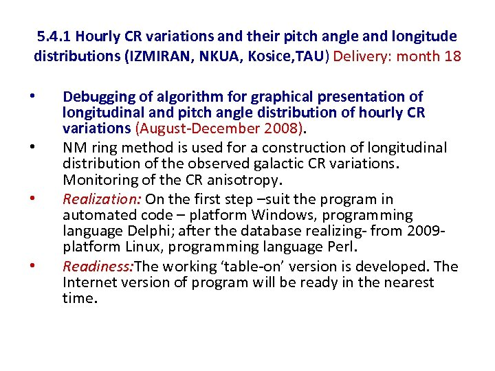 5. 4. 1 Hourly CR variations and their pitch angle and longitude distributions (IZMIRAN,