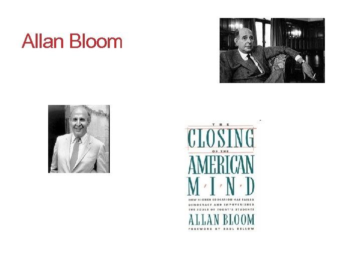 Allan Bloom