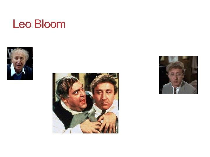 Leo Bloom